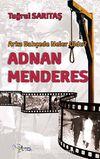 Arka Bahçede Neler Oldu? & Adnan Menderes