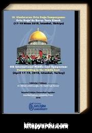 IV. Uluslararası Orta Doğu Sempozyumu : Orta Doğu'da Barışı Tesis Etmek : 17-19 Nisan 2018, İstanbul