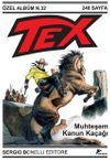 Tex Özel Albüm 32 / Muhteşem Kanun Kaçağı