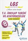 LGS T. C. İnkılap Tarihi ve Atatürkçülük Soru Bankası