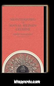 Montesquıeu ve Sosyal Bilimin Gelişimi