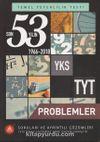 TYT Son 53 Yılın Çıkmış Problemler Soru Bankası