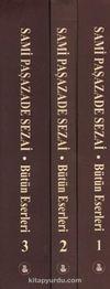 Sami Paşazade Sezai Bütün Eserleri (3 Kitap Takım)