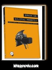 Dijital Prestij & Sosyal Medya,Teknoloji ve Marketing Üzerine