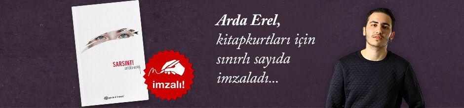 Sarsıntı. Arda Erel, Kitapkurtları için Sınırlı Sayıda İmzaladı.