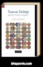 Tanpınar Sözlüğü & Şahsi Bir Masalın Simgeleri