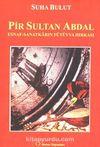 Pir Sultan Abdal & Esnaf-Sanatkarın Fütüvva Hırkası