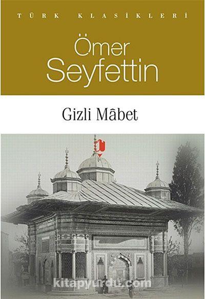 Gizli Mabet - Ömer Seyfettin pdf epub