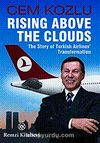 Rising Above The Clouds & The Story of Turkish Airlines' Transformation