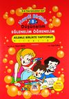 Haydi Birlikte Düşünelim - Eğlenelim Öğrenelim /8 (5-6 Yaş Çocukları İçin) - Ailemle Birlikte Yapıyoruz Kitapçığı