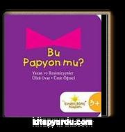 Bu Papyon mu?