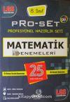 LGS 8. Sınıf Pro-Set Matematik Denemeleri 25 Deneme