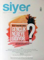 Siyer 3 Aylık İlim Tarih ve Kültür Dergisi Sayı:9 Ocak-Şubat-Mart 2019