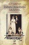 İnsan Olmanın Lezzeti - 1. Kitap