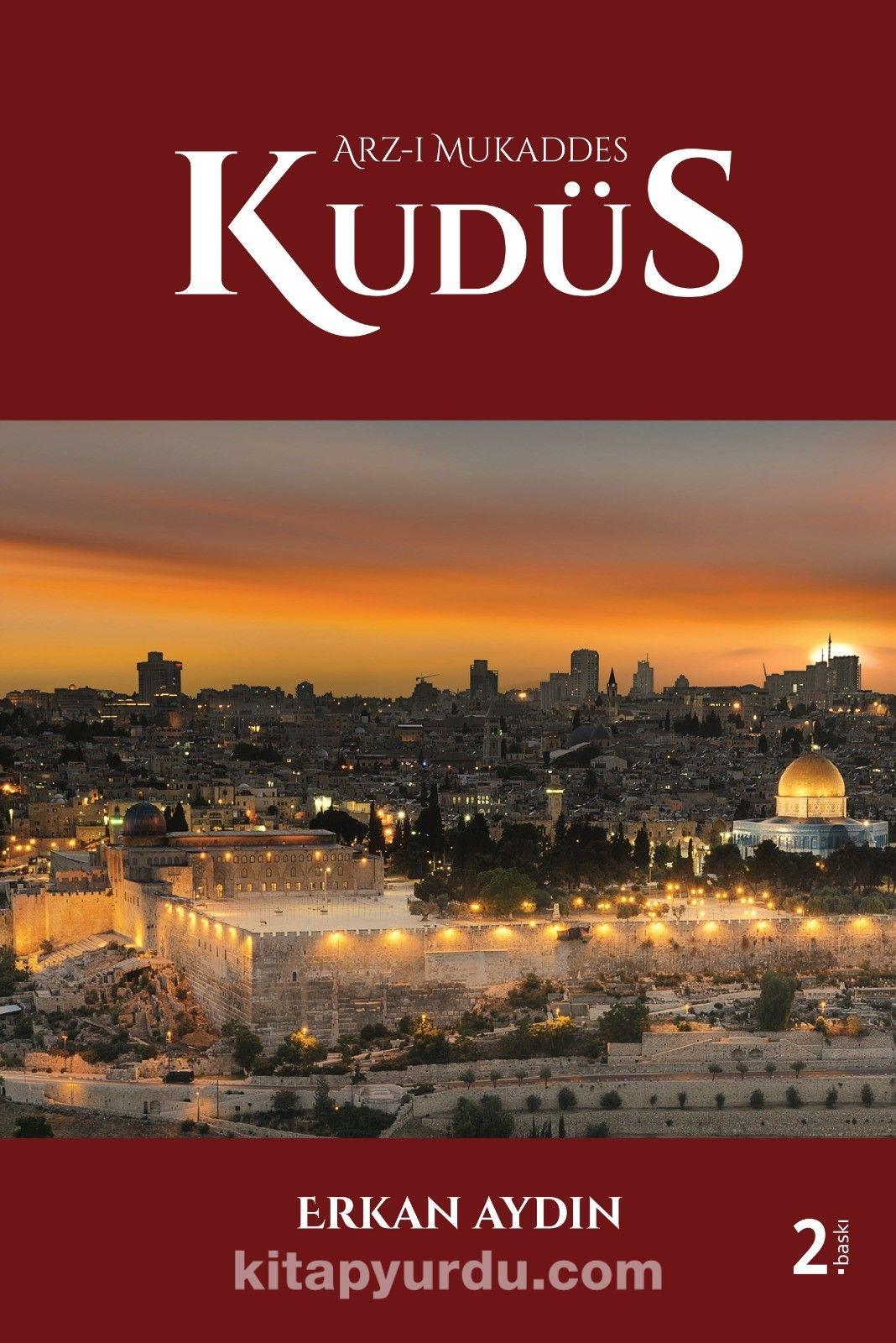 Arz-ı Mukaddes Kudüs - Dr. Erkan Aydın pdf epub