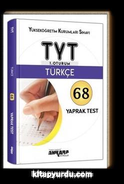 TYT 1. Oturum Türkçe 68 Yaprak Test