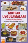 Mutfak Uygulamaları & İşletme ve Eğitim Rehberi