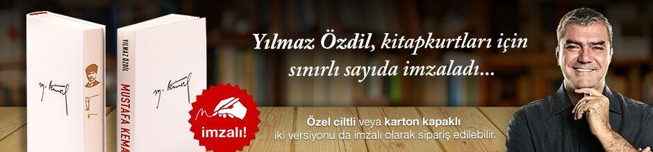 Mustafa Kemal. Yılmaz Özdil, Kitapkurtları için Sınırlı Sayıda İmzaladı.