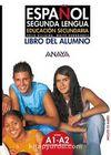 Espanol Segunda Lengua A1-A2 Libro del Alumno +CD (İspanyolca Temel ve Orta-Alt Seviye Ders Kitabı +CD)
