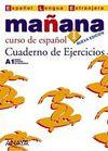 Manana 1 Cuaderno de Ejercicios A1 (İspanyolca Temel Seviye Çalışma Kitabı)