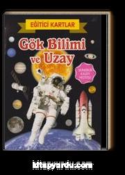 Gök Bilimi ve Uzay / Eğitici Kartlar