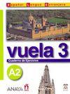 Vuela 3 Cuaderno de Ejercicios A2 (İspanyolca Orta-Alt Seviye Çalışma Kitabı)