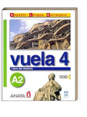 Vuela 4 Libro del Alumno A2 +CD (İspanyolca Orta-Alt Seviye ders Kitabı +CD)