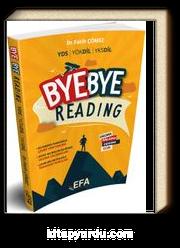 YDS-YÖKDİL-YKSDİL Bye Bye Reading (Efa Serisi)