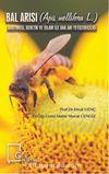 Bal Arısı (Apis Mellifera L.) Anatomisi, Genetik ve Islahı ile Ana Arı Yetiştiriciliği