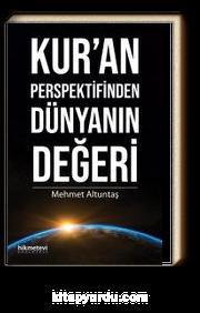 Kur'an Perspektifinden Dünyanın Değeri