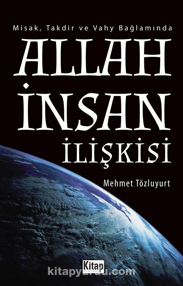 Allah İnsan İlişkisi - Mehmet Tözluyurt pdf epub