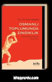 Osmanlı Toplumunda Zındıklık