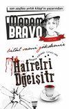Madam Bravo-Harfleri Değiştir