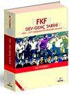 FKF Dev-Genç Tarihi & 1965-1971 Belgelerle Bir Dönemin Serüveni