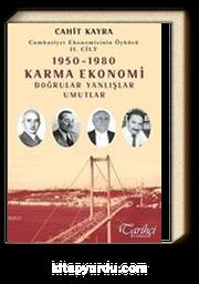1950-1980 Karma Ekonomi Doğrular Yanlışlar Umutlar & Cumhuriyet Ekonomisinin Öyküsü II.Cilt