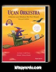 Uçan Orkestra - Müzikli ve Sesli Kitap