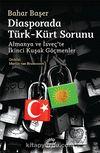 Diasporada Türk-Kürt Sorunu & Almanya ve İsveç'te İkinci Kuşak Göçmenler