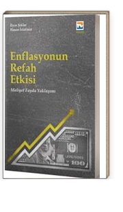 Enflasyonun Refah Etkisi Fayda Maliyet Yaklaşımı