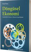 Döngüsel Ekonomi & Sürdürülebilir Üretim ve Tüketim Perspektifinden