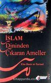 İslam Dininden Çıkaran Ameller