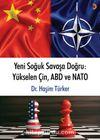 Yeni Soğuk Savaşa Doğru: Yükselen Çin, ABD ve NATO