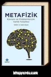 Metafizik & Kavram ve Problemleriyle Varlık Felsefesi