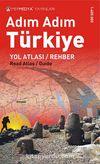 Adım Adım Türkiye Yol Atlası / Rehber
