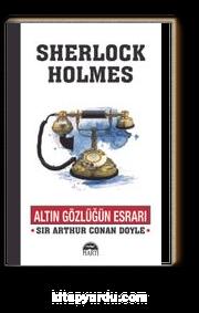 Sherlock Holmes / Altın Gözlüğün Esrarı