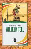 Wilhelm Tell Dünya Çocuk Klasikleri (7-12 Yaş)