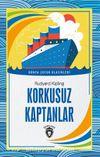 Korkusuz Kaptanlar Dünya Çocuk Klasikleri (7-12 Yaş)