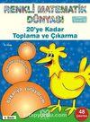 20'ye Kadar Toplama ve Çıkarma /  Renkli Matematik Dünyası 8. Kitap