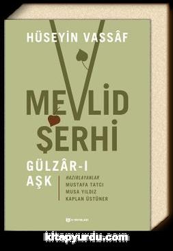Mevlid Şerhi / Gülzar-ı Aşk