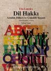 Dil Hakkı & Azınlık Dilleri ve Çokdilli Yaşam