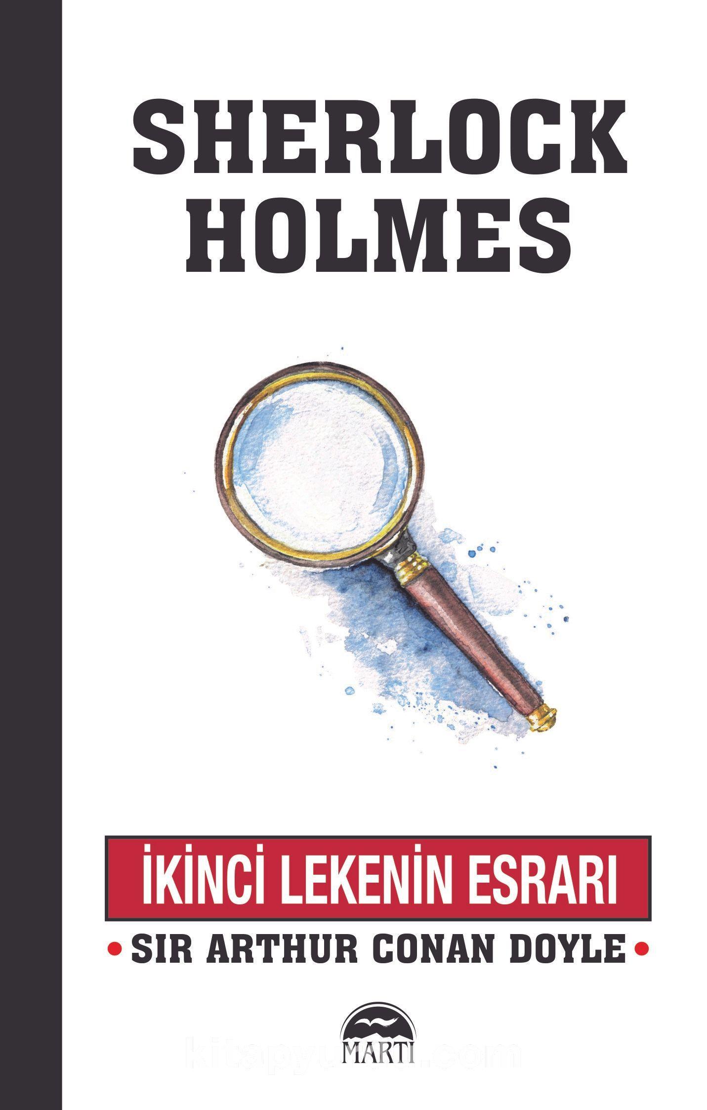 Sherlock Holmes / İkinci Lekenin Esrarı - Sir Arthur Conan Doyle pdf epub